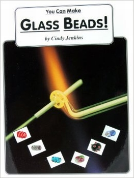 You can make Glass Beads, Cindy Jenkins (Engels)